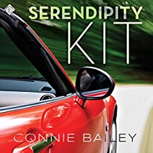 Serendipity Kit (       UNABRIDGED) by Connie Bailey Narrated by Peter B. Brooke