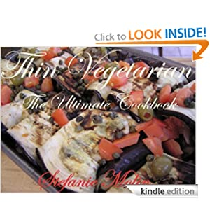 Thin Vegetarian: The Ultimate Cookbook