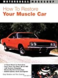 How to Restore Your Muscle Car (Motorbooks Workshop)