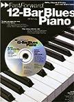 12-Bar Blues Piano: Riffs, Licks and...