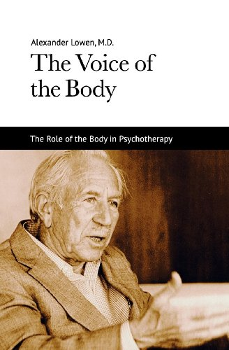 Dr. Alexander Lowen M.D. - The Voice of the Body