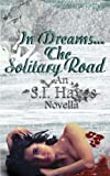 img - for In Dreams The Solitary Road book / textbook / text book