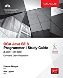 OCA Java SE 8 Programmer I Study Guide (Exam 1Z0-808) (Oracle Press)