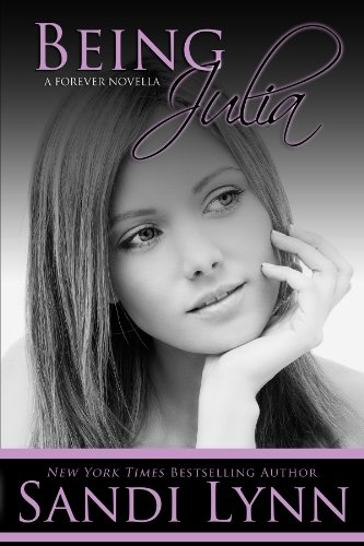 Being Julia (A Forever Novella) by Sandi Lynn