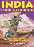 Pat Chapman India: The Ultimate Book on Indian Cuisine - Food and Cooking