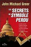 Les Secrets du symbole perdu (289044791X) by John Michael Greer