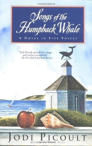 Songs of the Humpback Whale  A Novel, Jodi Picoult