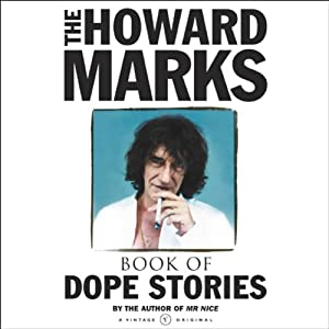Howard Marks' Book of Dope Stories | [Howard Marks]