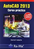 img - for AUTOCAD 2013. CURSO PR CTICO book / textbook / text book