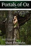 Portals Of Oz~The Wood Nymphs (A Novella)