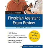 Physician Assistant Exam Review:  Pearls of Wisdom, Fourth Edition ~ Daniel Thibodeau