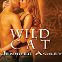 Wild Cat: Shifters Unbound Series, Book 3 Audiobook by Jennifer Ashley Narrated by Cris Dukehart