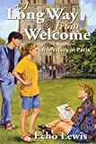img - for A Long Way from Welcome (Morning Gate Bks) by Echo Lewis (2011) Paperback book / textbook / text book
