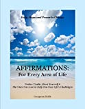 img - for AFFIRMATIONS For Every Area of Life: For Every Area of Life book / textbook / text book