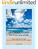AFFIRMATIONS For Every Area of Life: For Every Area of Life