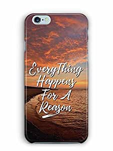 YuBingo Everything Happens For A Reason Designer Mobile Case Back Cover for Apple iPhone 6S