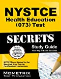 NYSTCE Health Education (073) Test Secrets