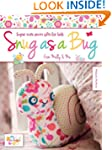 Snug as a Bug: Super cute sewn gifts...