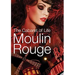 Moulin Rouge: The Cabaret Of Life