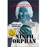 "The Ninth Orphan (The Orphan Trilogy, #1)von ""James Morcan"""