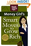 Money Girl's Smart Moves to Grow Rich (Quick & Dirty Tips)