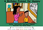 A Birthday Present for Mummy (The Tur...