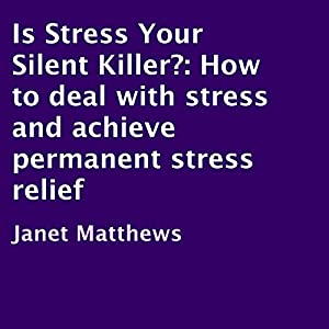 Is Stress Your Silent Killer? Audiobook