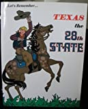 Let's Remember Texas the 28th State