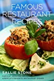img - for Famous Restaurant Recipes: Copycat Versions Of America's Favorite Restaurant Dishes book / textbook / text book