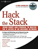 img - for Hack the Stack: Using Snort and Ethereal to Master The 8 Layers of An Insecure Network book / textbook / text book