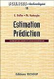 echange, troc Emmanuel Duflos - Estimation, prédiction : éléments de cours et exercices résolus