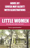 Louisa May Alcott: Little Women (Including Good Wives) with original illustrations