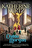 img - for By Katherine Kurtz Childe Morgan (Deryni) (1st First Edition) [Hardcover] book / textbook / text book