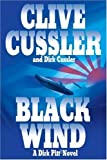 img - for By Clive Cussler, Dirk Cussler: Black Wind: A Dirk Pitt Novel book / textbook / text book