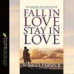 Fall in Love, Stay in Love | Willard F. Harley