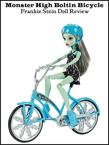 Review: Monster High Boltin Bicycle Frankie Stein Doll Review