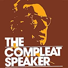 The Compleat Speaker  by Earl Nightingale Narrated by Earl Nightingale