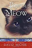 The Power of Meow (Dalai Lamas Cat 3)