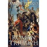 The Roman Triumphby Mary Beard