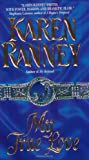 Karen Ranney My True Love (Avon Romance)