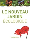 Le nouveau jardin cologique