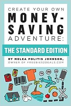Create Your Own Money-Saving Adventure (The Standard Edition) (Volume 1)