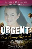 Urgent: One Nanny Required (Crimson Romance)