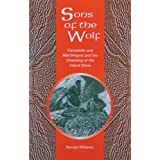 Sons of the Wolf: Campbells and MacGregors and the Cleansing of the Inland Glens