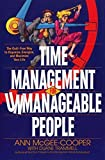 img - for Time Management for Unmanageable People: The Guilt-Free Way to Organize, Energize, and Maximize Your Life Subsequent edition by McGee-Cooper, Anne (1994) Paperback book / textbook / text book