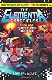 img - for Quest for Justice: An Unofficial Minecraft-Fan Adventure (Elementia Chronicles) book / textbook / text book