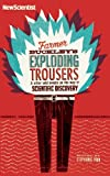 New Scientist Farmer Buckley's Exploding Trousers: And other odd events on the way to scientific discovery