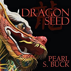 Dragon Seed Audiobook