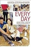 Everyday Sociology Reader