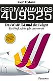 GERMANWINGS 4U9525 -: Ein Flugkapit�n gibt Antworten